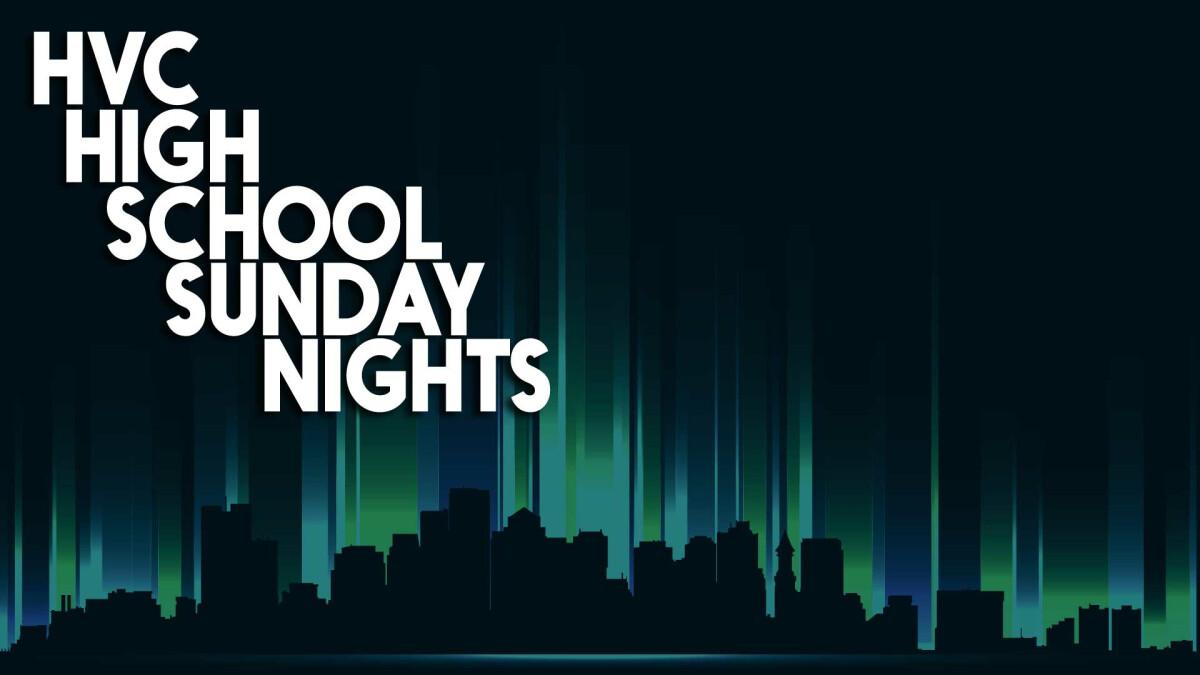High School Sunday Nights
