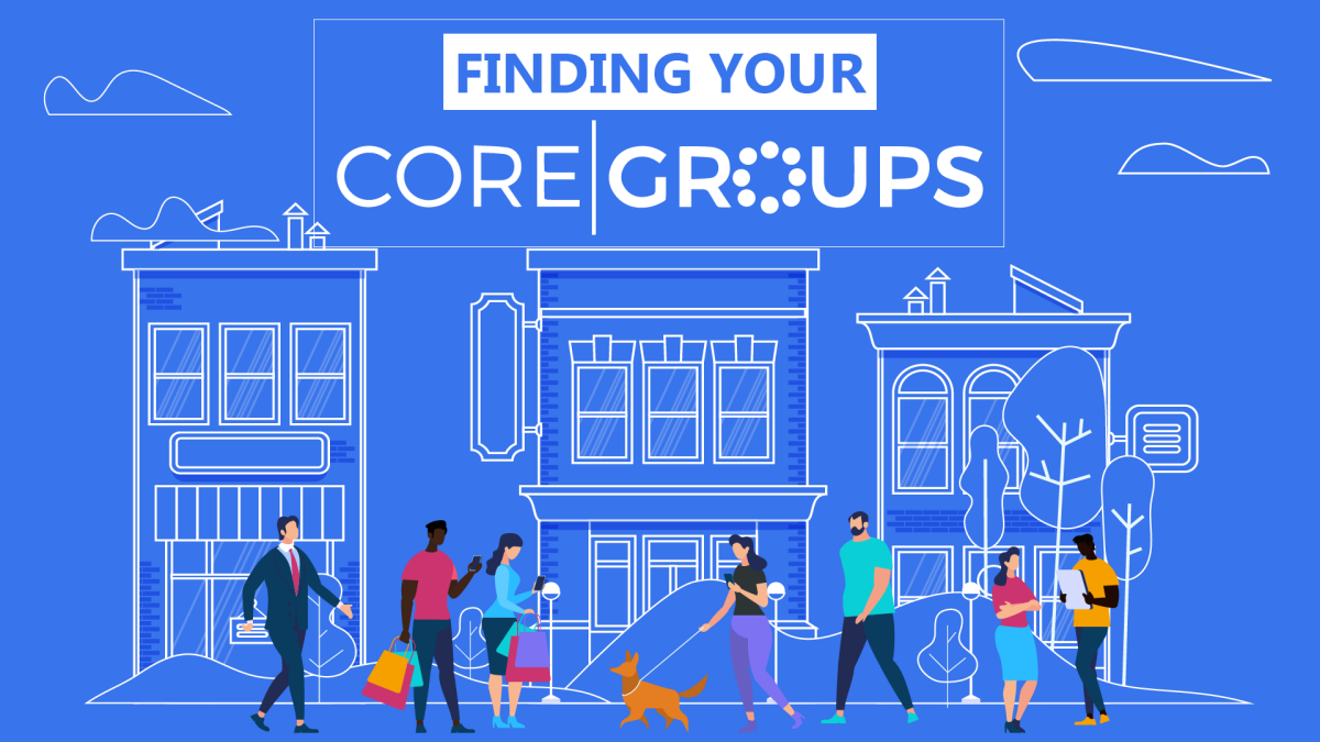 Finding Your Core Groups