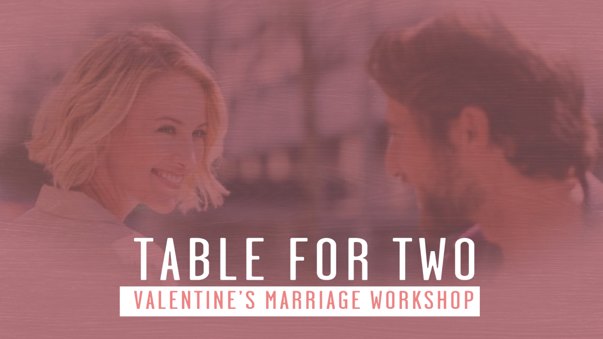 Table for Two: Valentine's Marriage Workshop