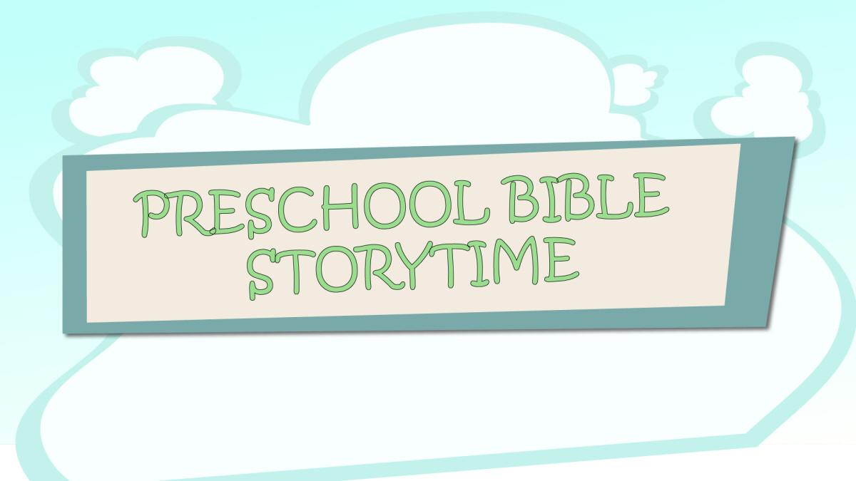 Preschool Bible Storytime - March