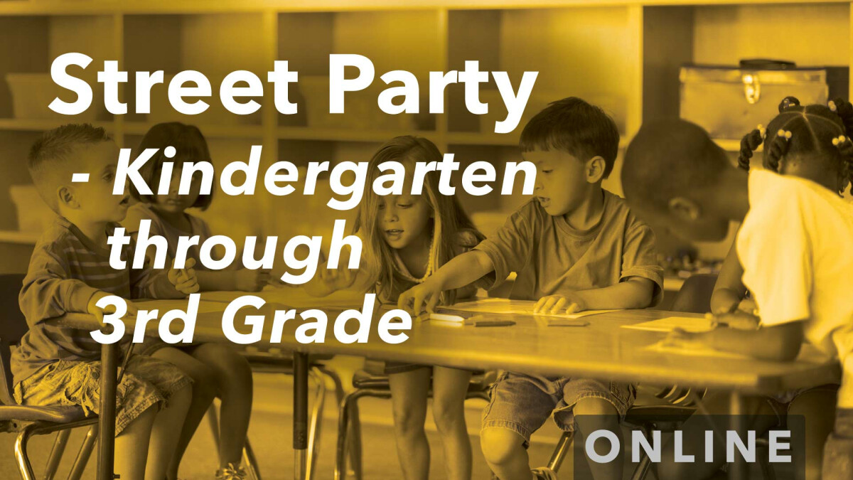 Street Party at Home (K-3rd Grades)