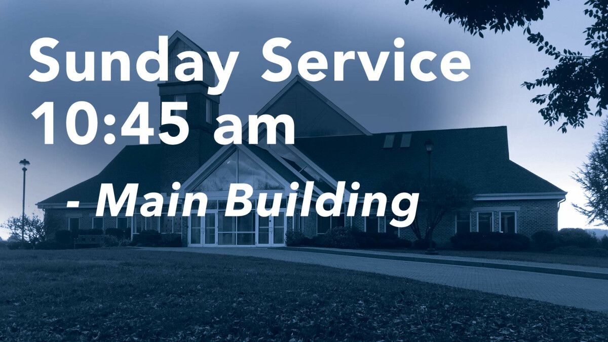 Sunday Service Main Campus - 10:45 AM