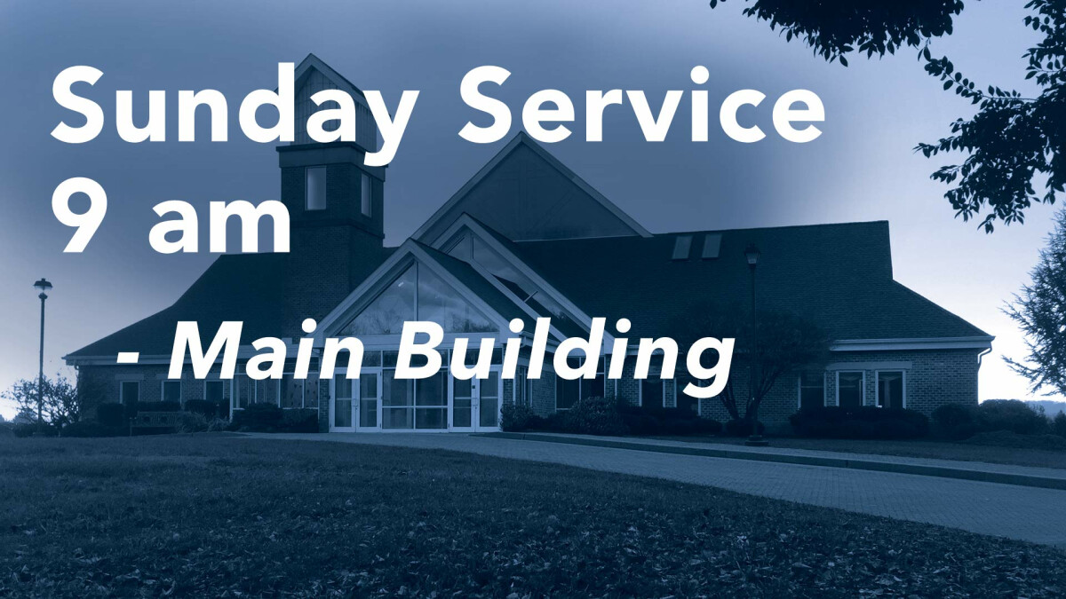 Sunday Service Main Campus - 9 AM