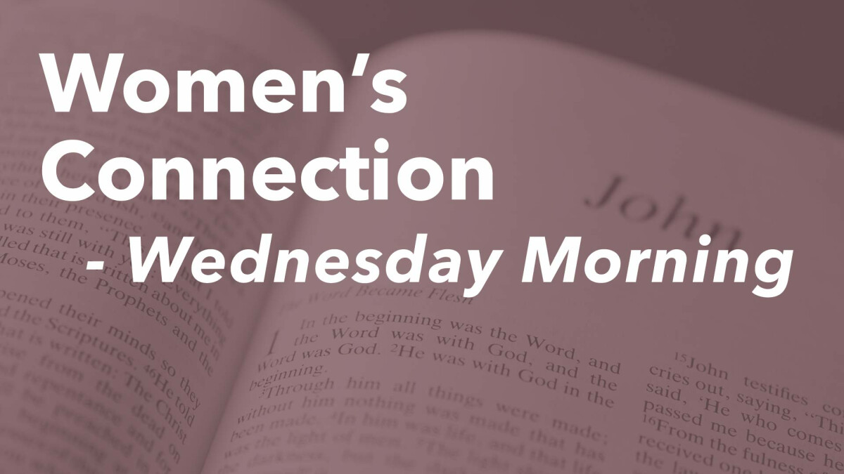 Women's Connection (Wednesday Mornings)