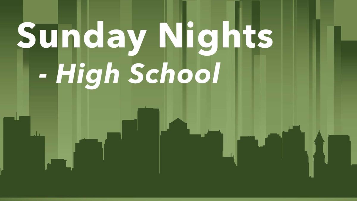 Sunday Nights (High School)