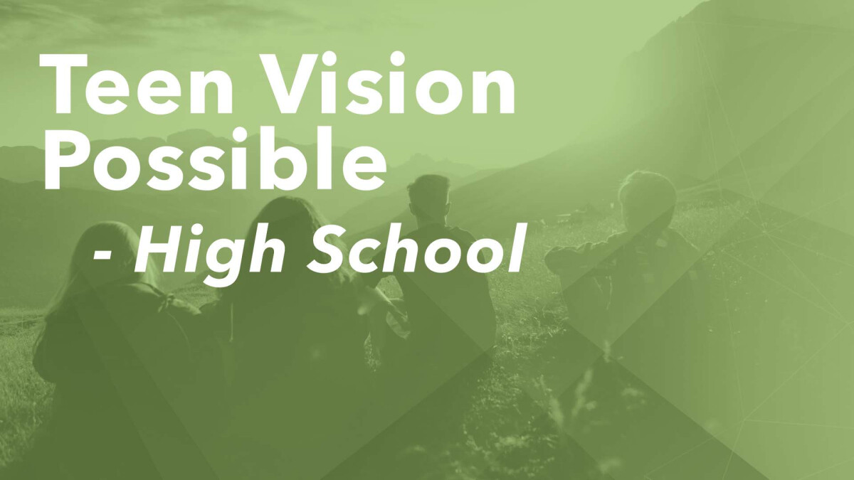 Teen Vision Possible