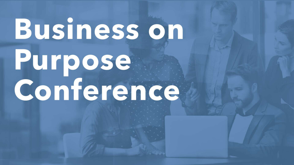 Business on Purpose Conference